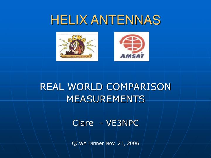 real world comparison measurements clare ve3npc qcwa dinner nov 21 2006 n.