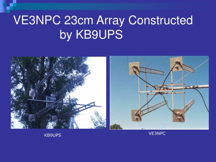 VE3NPC 23cm Array Constructed