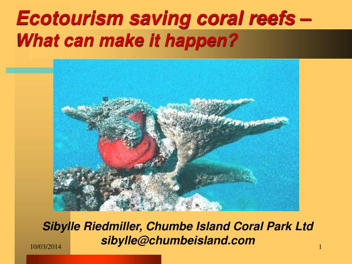 Ecotourism saving coral reefs what can make it happen