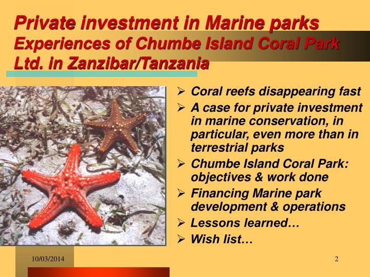 Private investment in marine parks experiences of chumbe island coral park ltd in zanzibar tanzania
