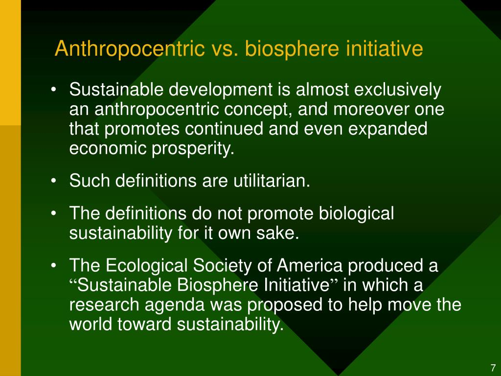 Anthropocentric vs. biosphere initiative