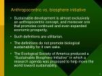 anthropocentric vs biosphere initiative
