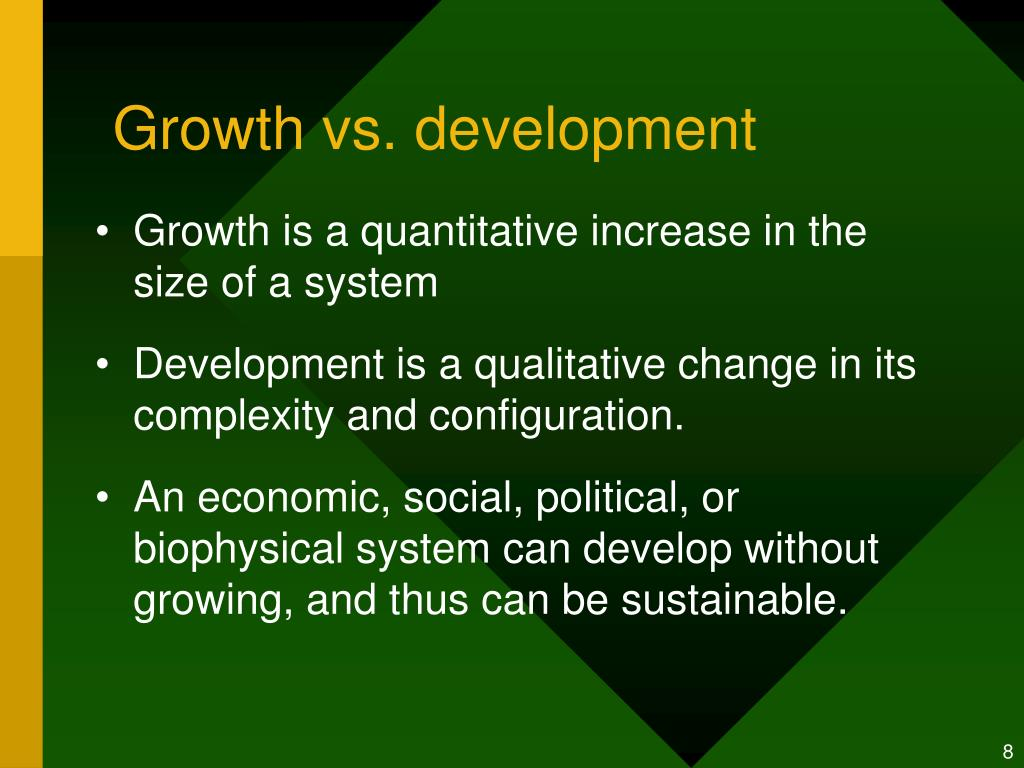 Growth vs. development