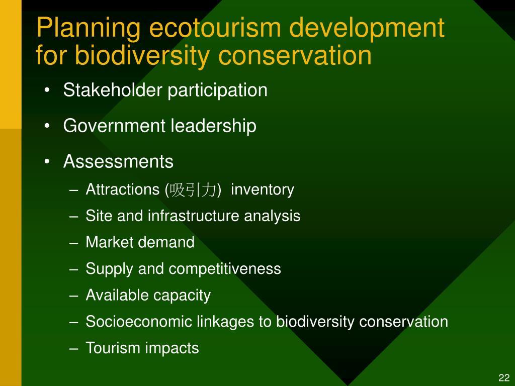 Planning ecotourism development for biodiversity conservation