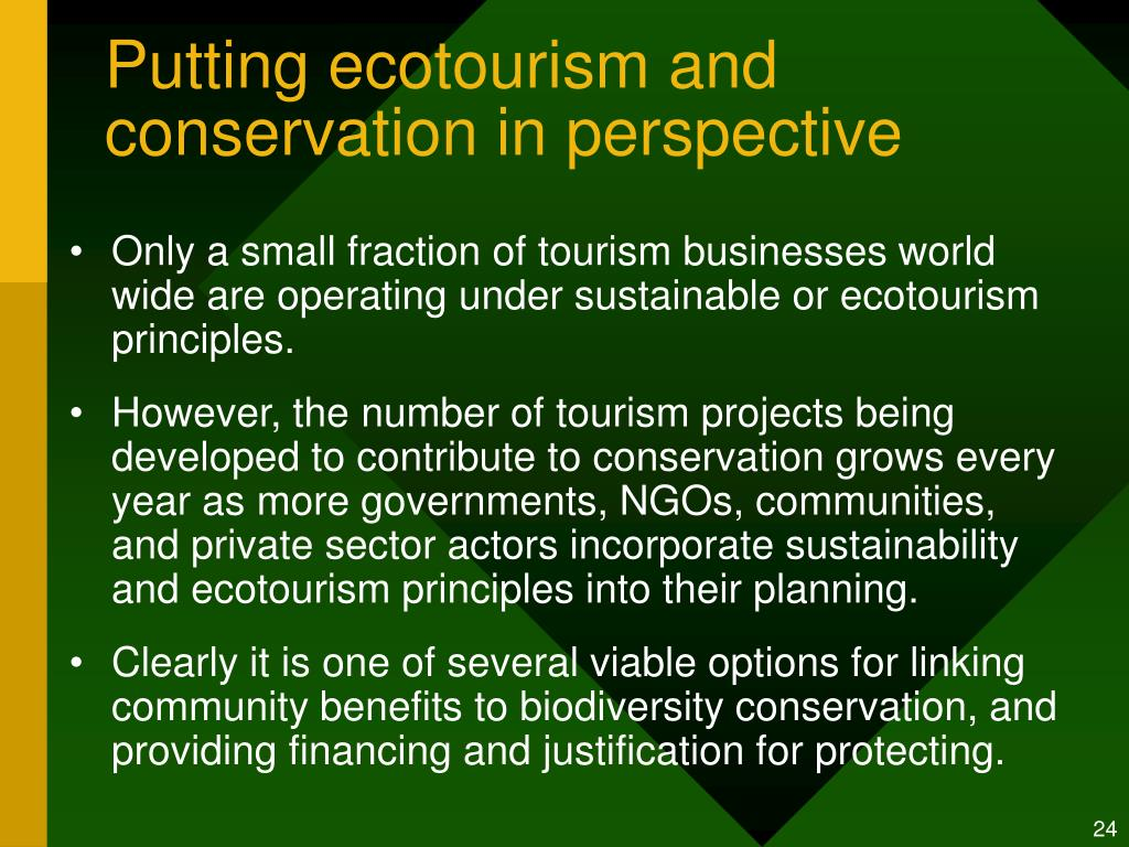 Putting ecotourism and conservation in perspective