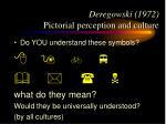 deregowski 1972 pictorial perception and culture20