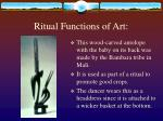 ritual functions of art