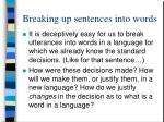 breaking up sentences into words