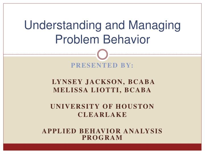 understanding and managing problem behavior n.