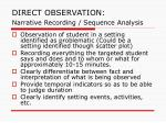direct observation narrative recording sequence analysis