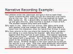 narrative recording example