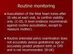 routine monitoring1