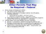 other permits that may be required federal
