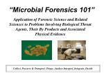 microbial forensics 101