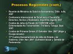 procesos regionales cont