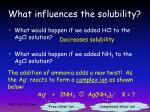 what influences the solubility