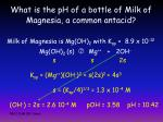 what is the ph of a bottle of milk of magnesia a common antacid