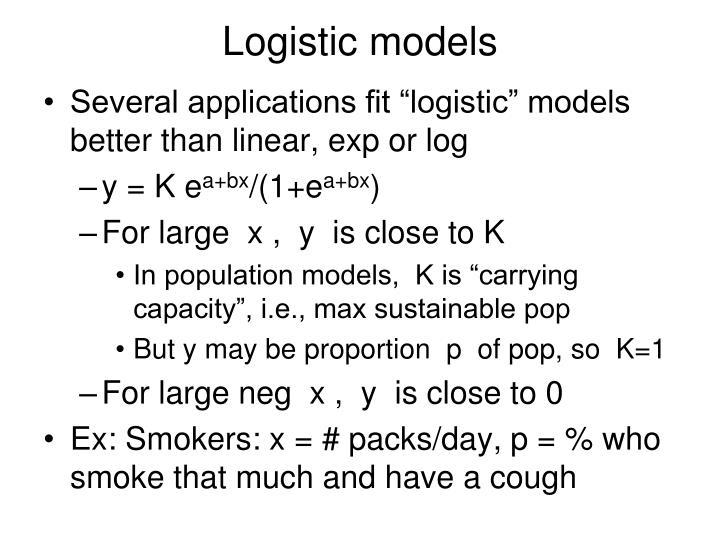 Logistic models