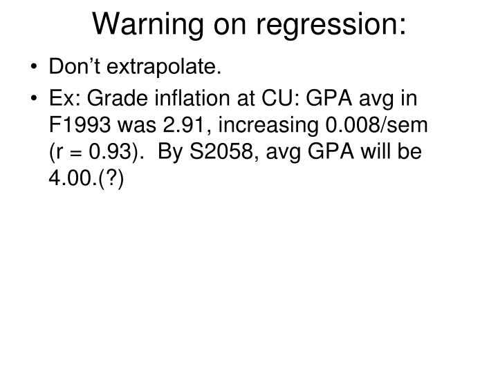 Warning on regression: