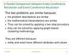 a parallel comparison between entity coreference resolution and event coreference resolution