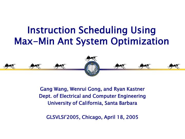 instruction scheduling using max min ant system optimization n.