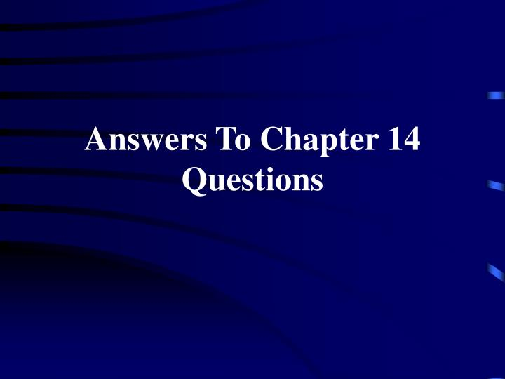 answers to chapter 14 questions n.