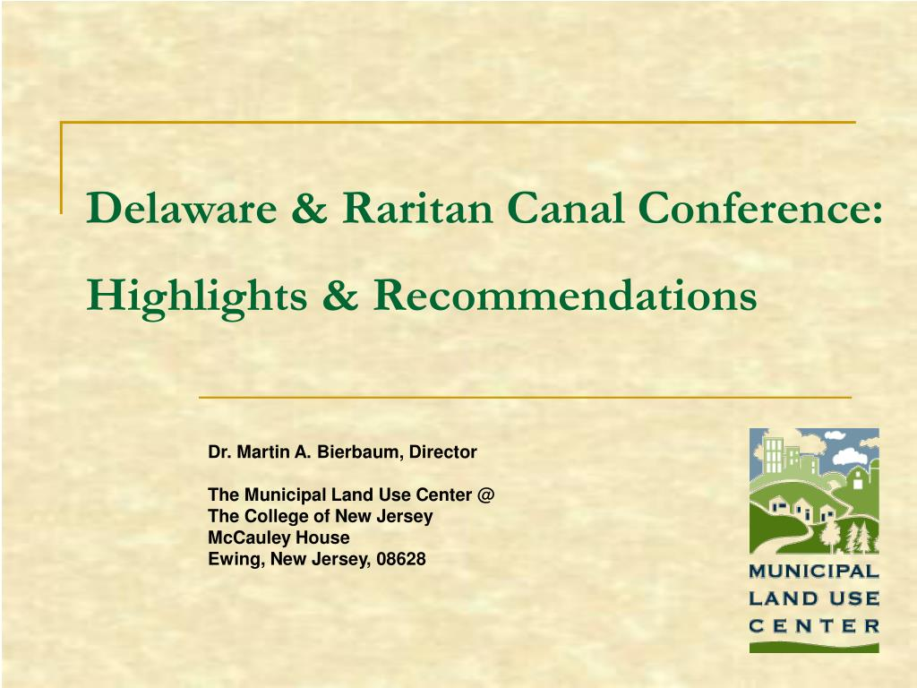 delaware raritan canal conference highlights recommendations l.