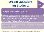 dream questions for students