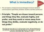 what is immediacy