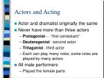 actors and acting