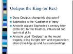 oedipus the king or rex