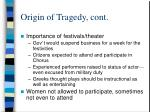 origin of tragedy cont