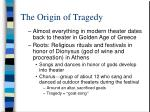 the origin of tragedy