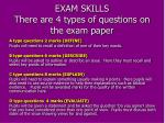 exam skills there are 4 types of questions on the exam paper