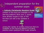independent preparation for the summer exam