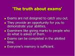 the truth about exams