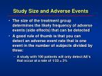 study size and adverse events