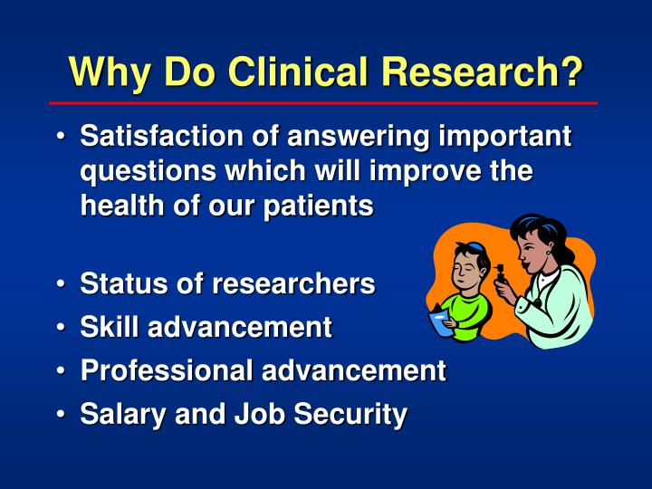 why do clinical research n.