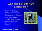 who else benefits from ecotourists
