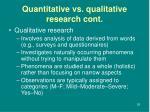 quantitative vs qualitative research cont