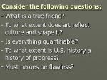 consider the following questions