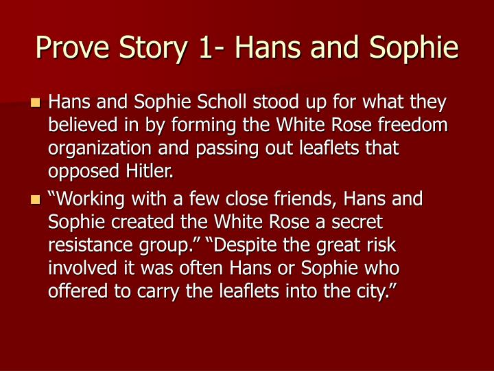 Prove Story 1- Hans and Sophie