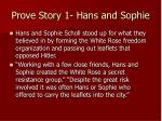 prove story 1 hans and sophie