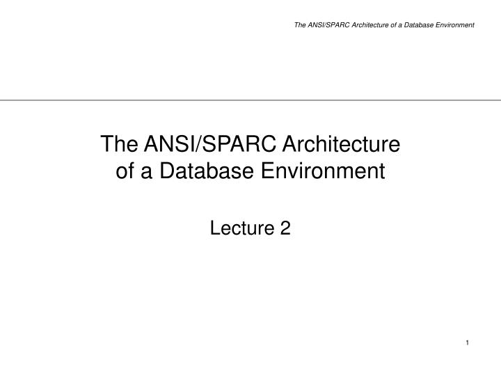 the ansi sparc architecture of a database environment n.