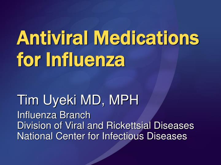 antiviral medications for influenza n.