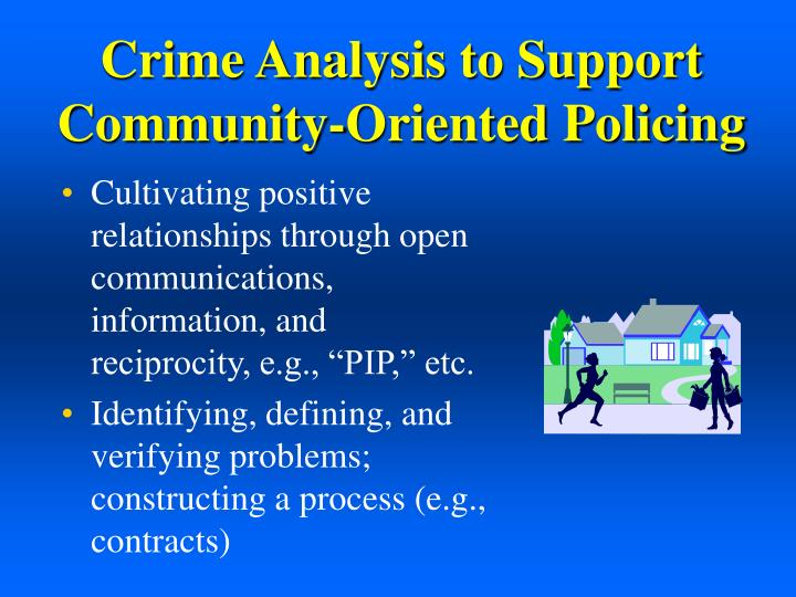Crime Analysis to Support Community-Oriented Policing