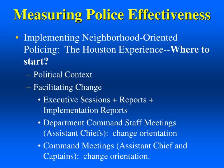 Measuring police effectiveness1