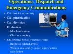 operations dispatch and emergency communications