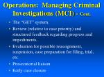 operations managing criminal investigations mci cont