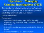 operations managing criminal investigations mci